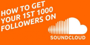 get 1000 soundcloud followers